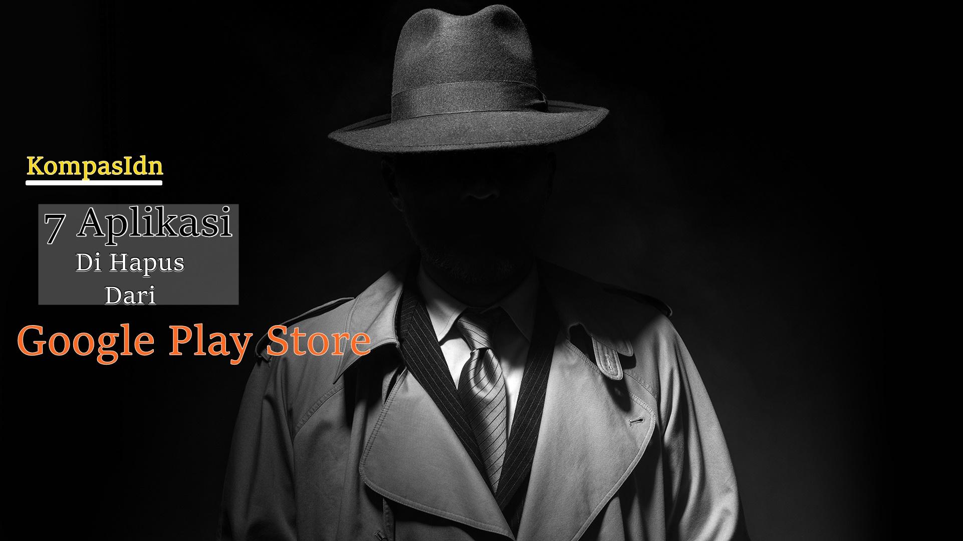 7 Aplikasi Spy yang Di Hapus Google Play Store